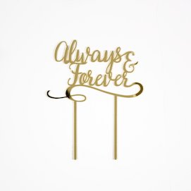 Always & Forever  - Cake Topper